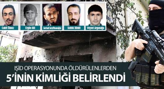 Diyarbakır islam Devleti operasyonunda öldürülenlerin kimlikleri