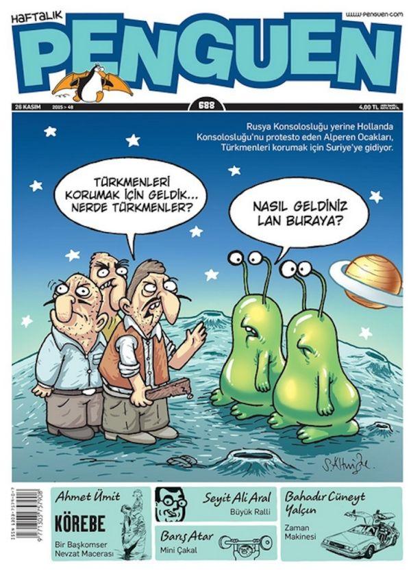 Penguen Dergisi Faşistleri 'uzaya çıkardı'