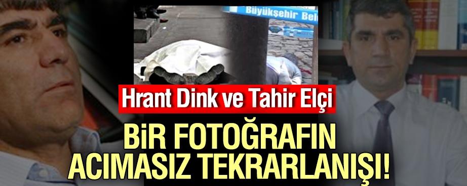 Hrant Dink'ten Tahir Elçi'ye aynı Acı Kare