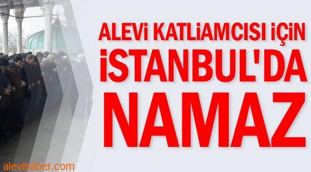 Alevi Katliamcısı Leş'e İstanbulda Cenaze Namazı
