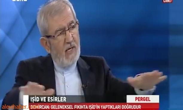 ''Geleneksel Fıkıh'ımızda İŞİD'in yaptıklarının tümü Meşrudur!''