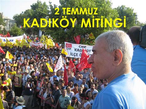 2 Temmuz Kadıköy Mitingi