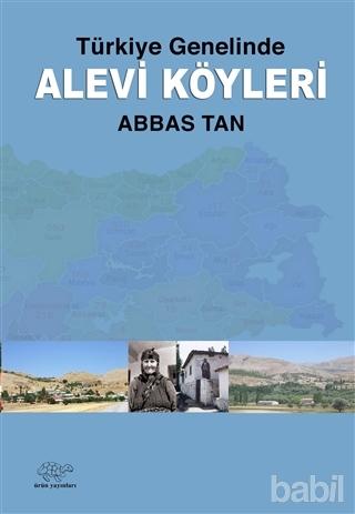 Türkiye Genelinde Alevi Köyleri - Abbas Tan
