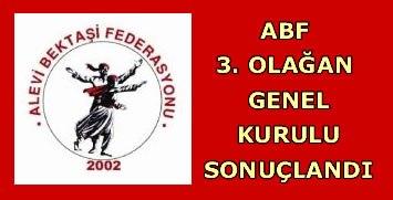 Alevi Bektaşi Federasyonu 3. Olağan Genel Kurulu Sonuçlandı