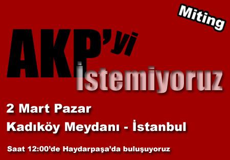 AKP'yi İstemeyenler 2 Mart'ta Kadıköy'e