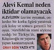 Alevi Kemal neden iktidar olamayacak