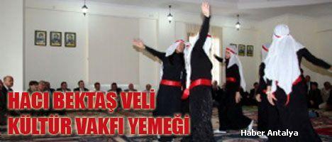 Hacı Bektaş Vakfı Antalya Şubesi Dayanışma Yemeği Düzenledi