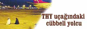 THY uçağındaki cübbeli yolcu, yanına kadın oturtmadı