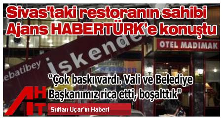 Sivas'taki restoranın sahibi konuştu