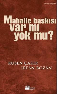 Ruşen Çakır mahalle baskısını yazdı