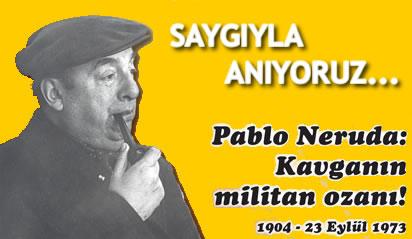 Şiirin devrimci sesi Pablo Neruda