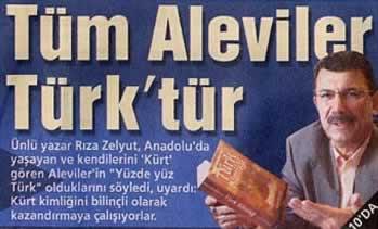 Rıza ZELYUT'tan Hep Aynı Masal : Tüm Aleviler Türktür