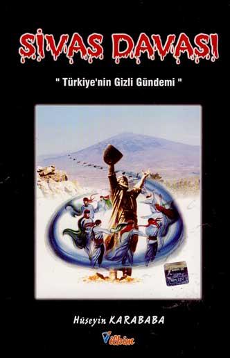 """Sivas Davası """"Türkiye'nin Gizli Gündemi"""""""