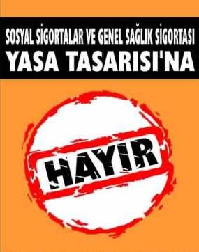 Sosyal Güvenlik Yasa Tasarısı protesto edildi