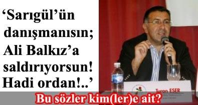 Turan Eser'i zorda bırakan eleştiriler!
