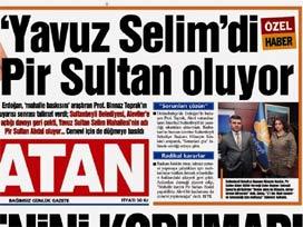 Dolmabahçe'den Pir Sultan talimatları