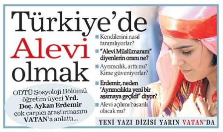 """""""Türkiye'de Alevi Olmak"""" Yazı Dizisi Vatan'da"""