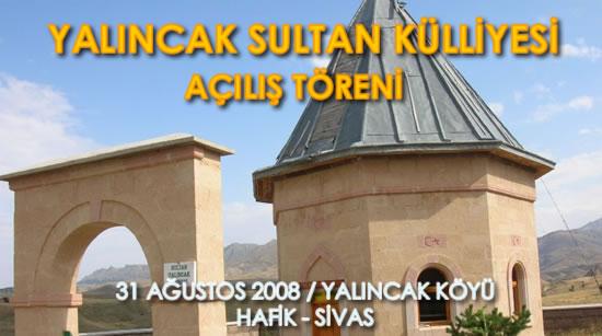Yalıncak Sultan Külliyesi Açılış Töreni