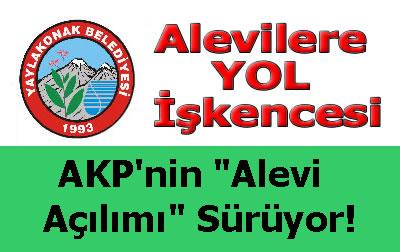 İşte AKP'nin Alevi Açılımı : Alevi Beldeye Yol Yok