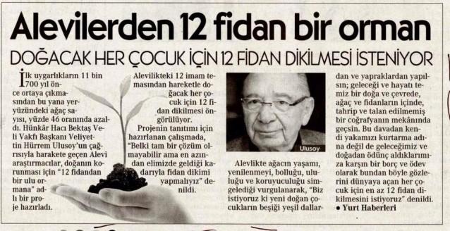 Hacı Bektaş Veli Dergahı Postnişini Veliyettin Ulusoy'dan çağrı: 12 Fidandan Bir Ulu Ormana…