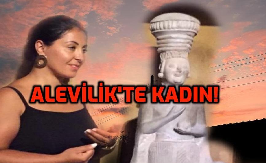 ALEVİLİK'TE KADIN!
