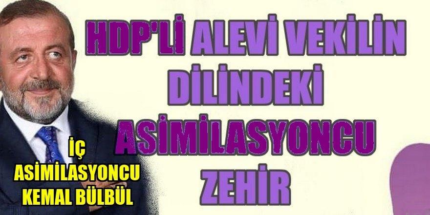 Bir iç asimilasyon örneği olarak HDP'li Kemal Bülbül