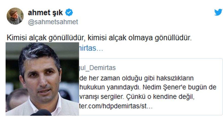 Ahmet Şık ile Nedim Şener arasında 'Alçaklık' atışması
