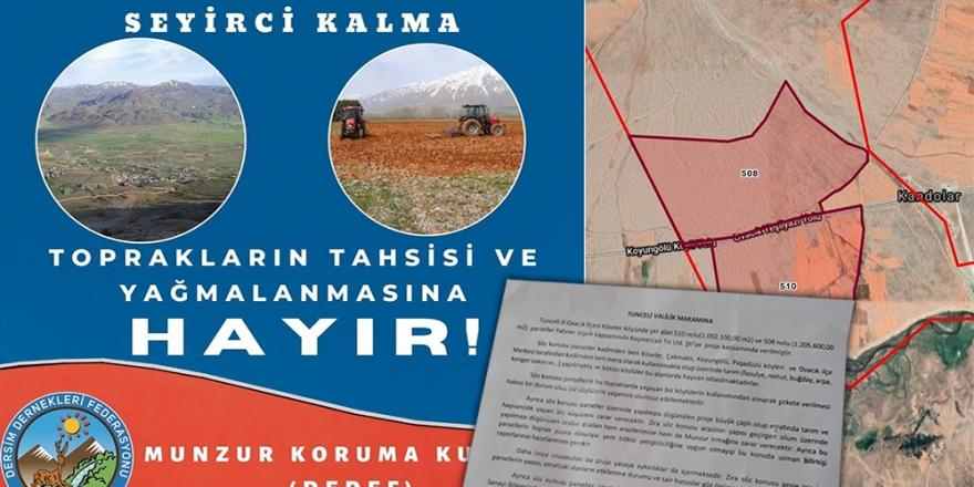 'Dersim Ovacık'ta toprakların tahsisi ve yağmalanmasına hayır'