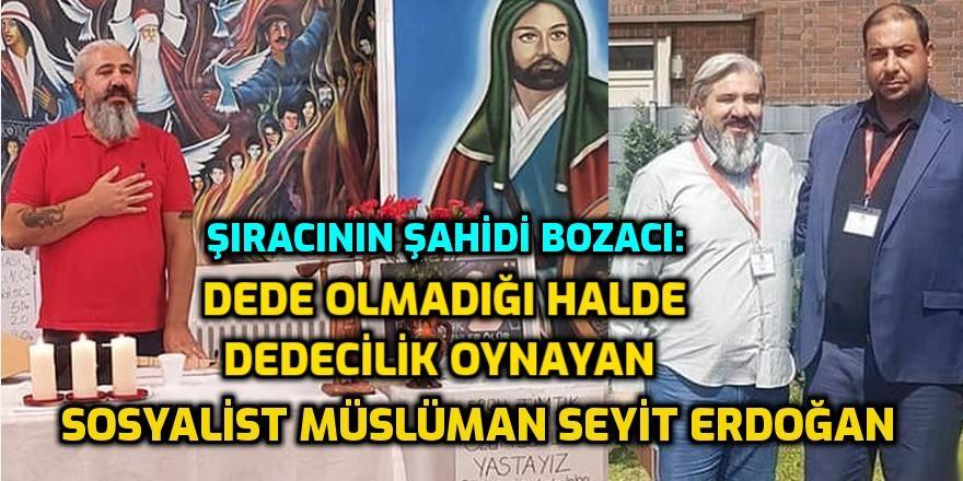 Şıracının şahidi bozacı = Metin Doğan'ın şahidi Seyit Erdoğan