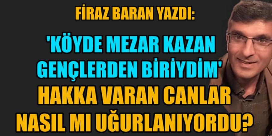 Firaz Baran: ''Alevilikte sırlama konusunu köyde büyüyen benden dinleyin!''