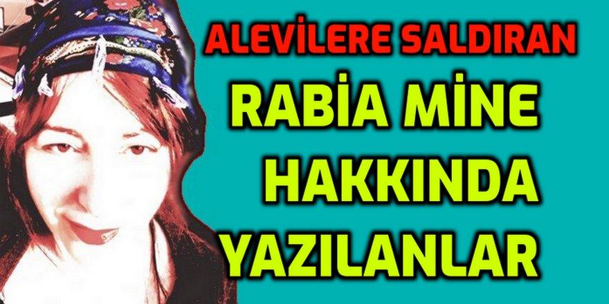 Alevilere saldıran Rabia Mine hakkında yazılanlar
