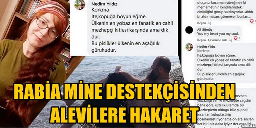 Rabia Mine sayfasında Alevilere hakaret ediliyor