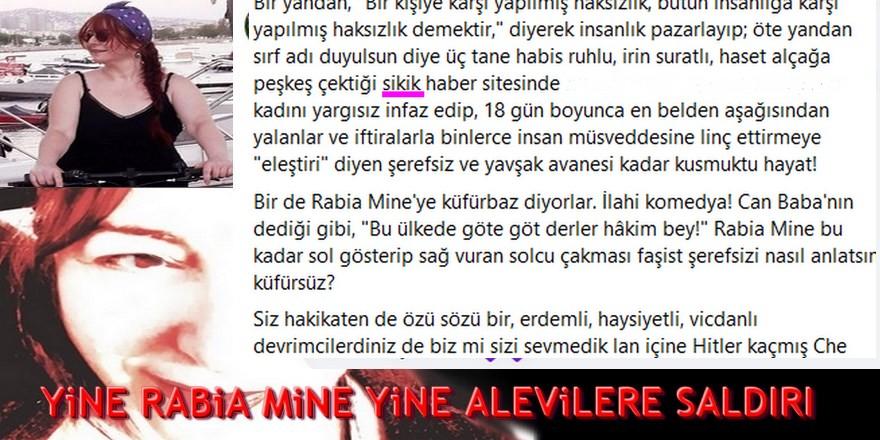 Rabia Mine şakşakçılığı ve operasyonel yorumlarla Alevileri itibarsızlaştırma uğraşları