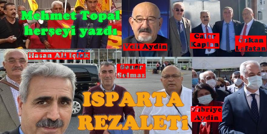 Mehmet Topal herşeyi meydana serdi: Isparta Rezaleti