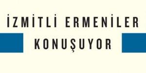 'İzmitli Ermeniler Konuşuyor' kitabı yayımlandı