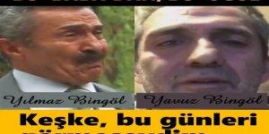 """""""Yavuz Bingöl'ün Babası: Keşke, bu günleri görmeseydim.."""""""