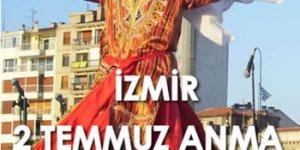 2 Temmuz İzmir Mitingi : Madımak Oteli Müze Olacak
