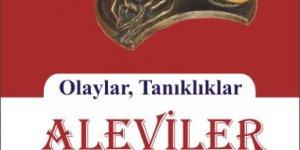 Kitap Tanıtımı : Aleviler (Olaylar, Tanıklıklar)