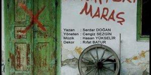 """""""Yangın Yeri Maraş"""" İstanbul'da Sahneleniyor"""