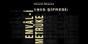 1915'in Şifresi: Emval-i Metruke