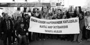 Cezaevinde işkence gören Ceber'in beyin ölümü gerçekleşti