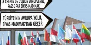 """""""Türkiye'nin Avrupa yolu, Sivas Madımak'tan geçer"""""""