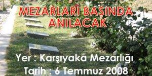 Sivas Şehitleri 6 Temmuz'da Karşıyaka Mezarlığında Anılacak