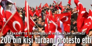 Başkentte 200 bin kişi türbanı protesto etti