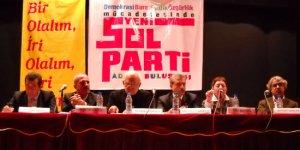 Yeni Bir SOL Adana, Alanya ve Mersin'de