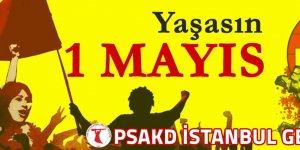 PSAKD TÜRKİYE GENÇLİĞİ: 1 MAYIS'A ÇAĞRI! SÖYLENECEK SÖZÜMÜZ VAR!