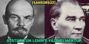 Atatürk'ün Lenin'e yazdığı mektup (Sansürsüz)