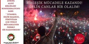 Avrupa Alevi Birlikleri Konfederasyonu (AABK):  ''İstanbul seçim başarısı, yürütülen çok yönlü mücadelenin önemli bir kazanımıdır''