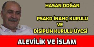 Alevilik ve İslam - Hasan Doğan - PSAKD İnanç Kurulu üyesi