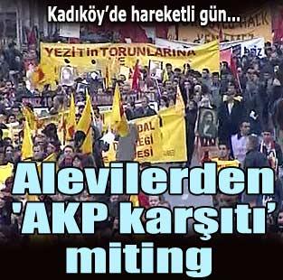 Alevilerden ''AKP karşıtı'' miting